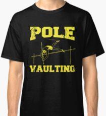 Pole Vault Gift - Custom Pole Sticker - Custom Pole Decal - Pole Vaulting Stick - Pole Vault Necklace - Pole Sticker - Pole Vaulter Stick Classic T-Shirt
