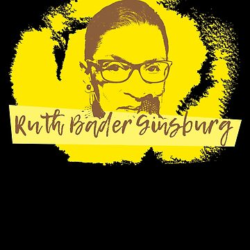 Rbg T Shirt - Notorious Rbg - Rbg Shirt - Notorious Rbg Shirt - Rbg Pin - Rbg Quotes - Rbg Coffee Mug - The Notorious Rbg - Rbg Art - Suprem by UltimatePeter