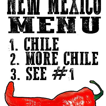 New Mexico Menu Chile by NewMexicoTees