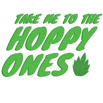 Take me to the Hoppy Ones by Seegulls