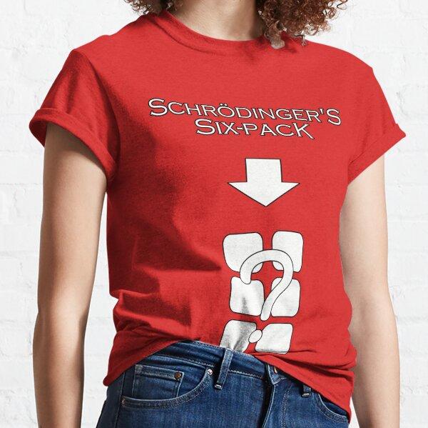 Schrödinger's Six Pack Classic T-Shirt