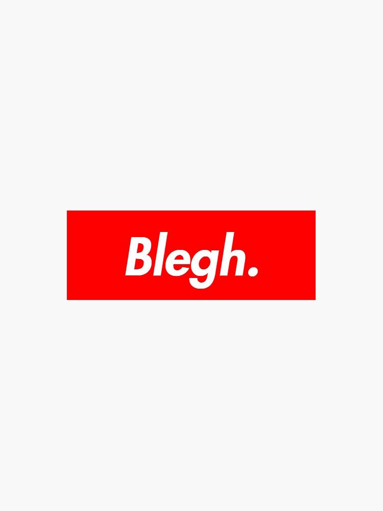 Blegh by greatsc