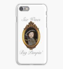 Henry VIII - Big Pimpin' iPhone Case/Skin