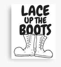 Lace Up The Boots Canvas Print