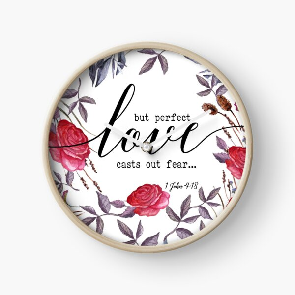 Christian Quote - But Perfect Love Casts Out fear Clock