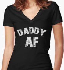 Daddy AF Women's Fitted V-Neck T-Shirt
