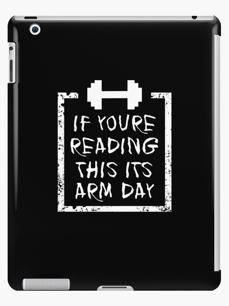Arm Day Gym Shirts Men Fitness Funny Exercise Shirt Funny Fitness Shirts Workout Clothes Fitness Motivational Gym Shirts Workout Shirt Ipad Case Skin By Qtstore12 Redbubble