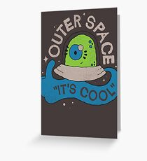 OUTER SPACE! Greeting Card