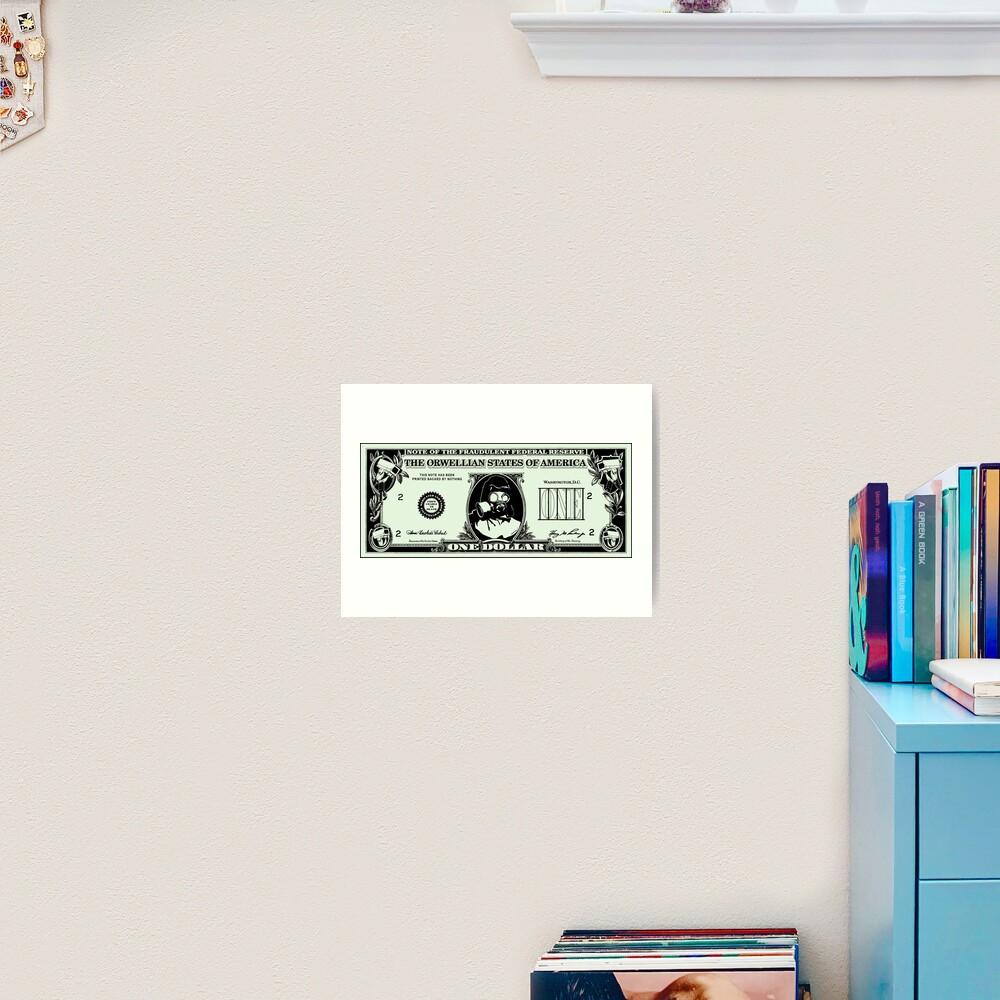 Orwellian Dollar Art Print