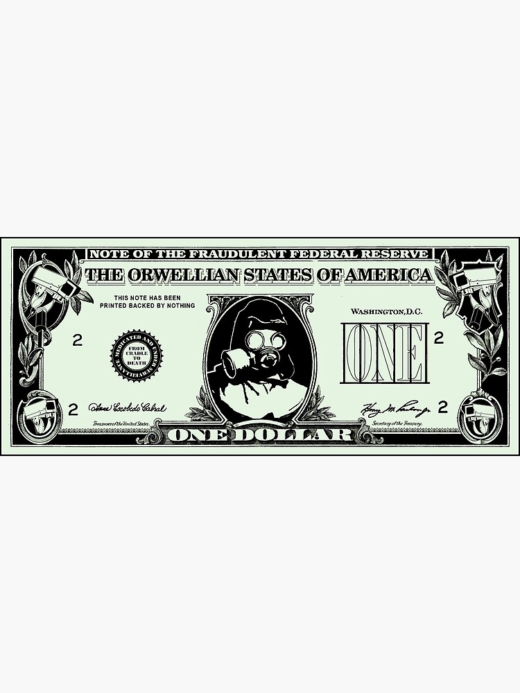 Orwellian Dollar by T-shirtprison