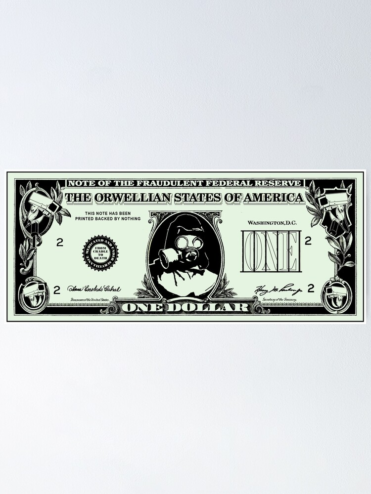 Alternate view of Orwellian Dollar Poster