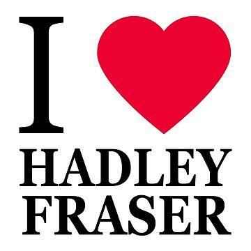 I love Hadley Fraser (1) by elisc