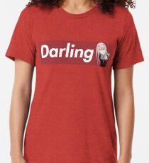 Darling preme Tri-blend T-Shirt