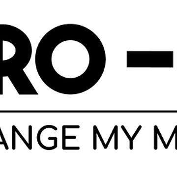 I'm Pro Gun - Change My Mind [Black] by LogicCo