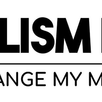 Socialism Is Evil - Change My Mind by LogicCo