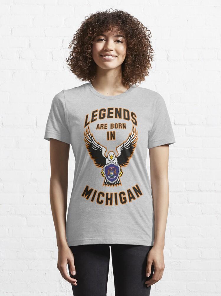 Alternate view of Legends are born in Michigan Essential T-Shirt