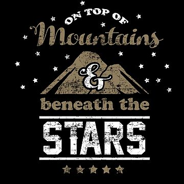 On top of Mountains & Beneath the Stars Bible Christian Verse Quote Gear by glendasalgado