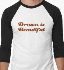 Brown is Beautiful Men's Baseball ¾ T-Shirt