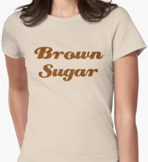 Brown Sugar Women's Fitted T-Shirt