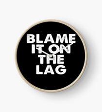 Blame it on the Lag Clock