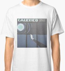 Calexico Edge of the sun LP Sleeve artwork fan art Classic T-Shirt