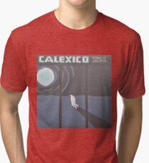 Calexico Edge of the sun LP Sleeve artwork fan art Tri-blend T-Shirt