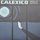 Calexico Edge of the sun LP Sleeve artwork fan art by deadadds
