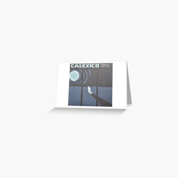 Calexico Edge of the sun LP Sleeve artwork fan art Greeting Card