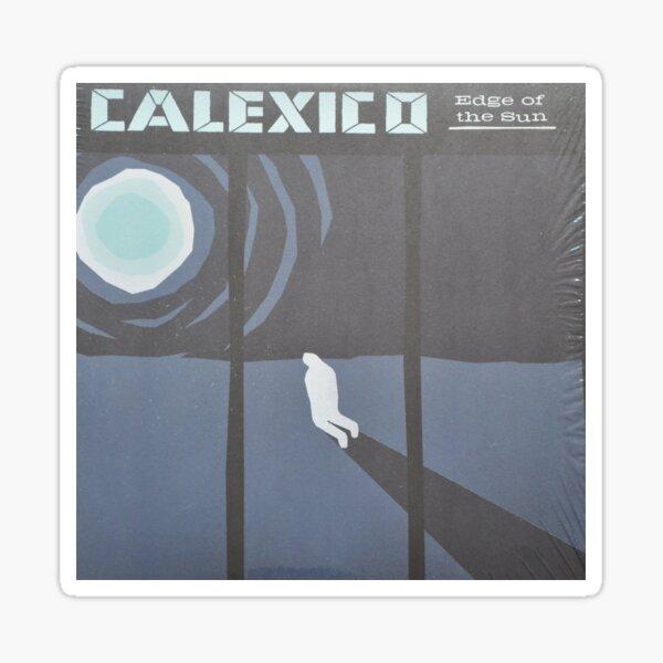 Calexico Edge of the sun LP Sleeve artwork fan art Sticker