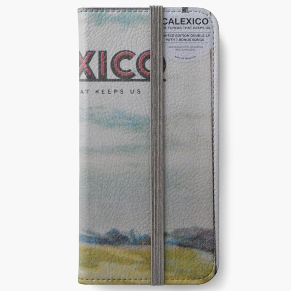 Calexico - The thread that keeps us LP Sleeve artwork Fan art iPhone Wallet