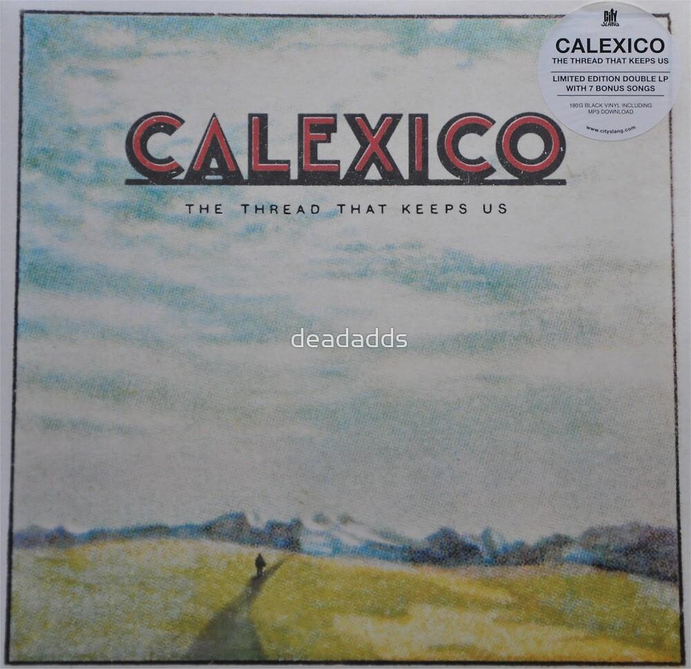 Calexico - The thread that keeps us LP Sleeve artwork Fan art by deadadds