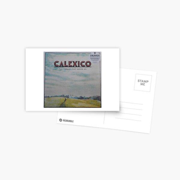 Calexico - The thread that keeps us LP Sleeve artwork Fan art Postcard
