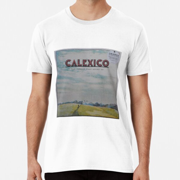 Calexico - The thread that keeps us LP Sleeve artwork Fan art Premium T-Shirt