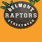 RAPTORS!!! by Belmont Streetwear