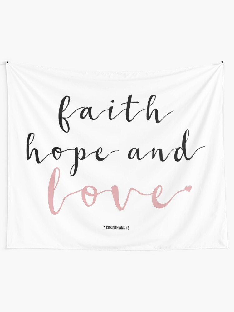 Faith Hope Love - Cute Girly Christian Quotes Handwritten Typography | Wall  Tapestry