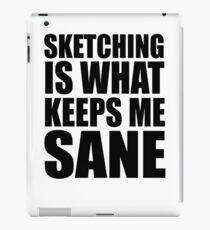 Skeeping Keeps Me Sane iPad Case/Skin