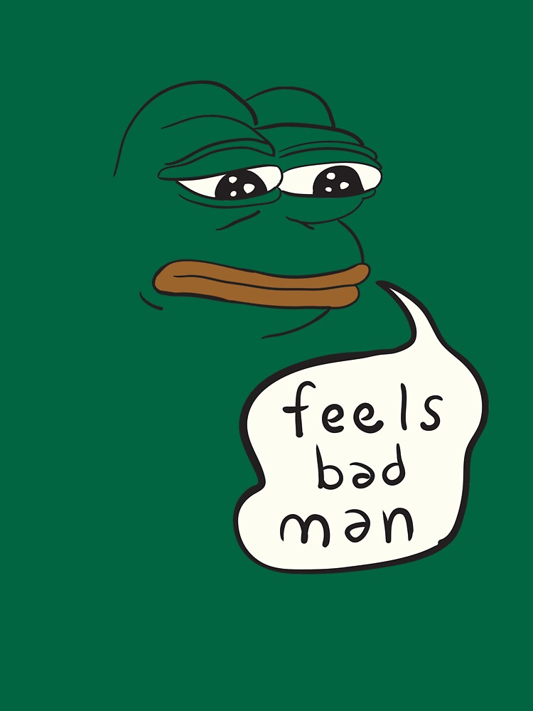 Feels bad man Pepe the sad frog | Unisex T-Shirt