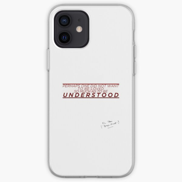 Perhaps one did not want to be loved so much as to be understood - George Orwell,1984 iPhone Soft Case