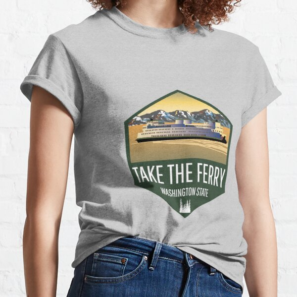 Take the Ferry Classic T-Shirt