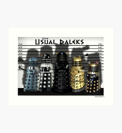 The Usual Daleks Art Print