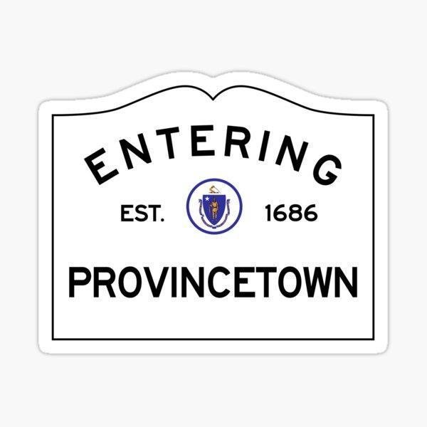 Entering Provincetown Massachusetts - Commonwealth of Massachusetts Road Sign  Sticker