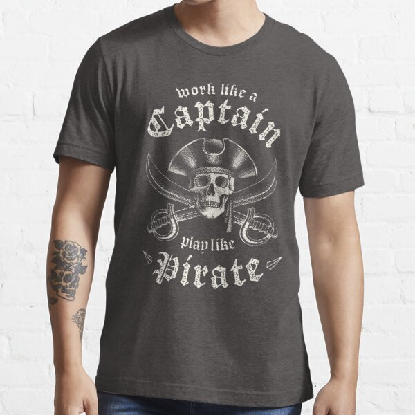 Play Like A Pirate Essential T-Shirt