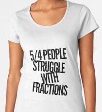 Fractions joke Women's Premium T-Shirt