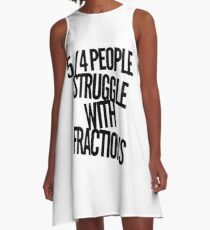 Fractions joke A-Line Dress