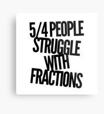 Fractions joke Metal Print