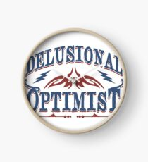Delusional Optimistic - Novelty  Clock