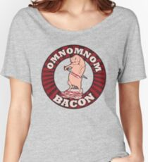 OM NOM NOM BACON Women's Relaxed Fit T-Shirt