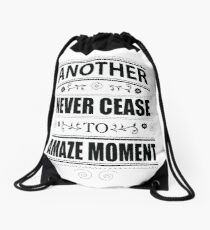 Never Ceasing to Amaze - Novelty  Drawstring Bag