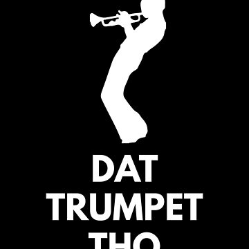 DAT TRUMPET - MIles Davis Shirts And Gifts by SQWEAR