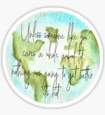 Lorax Globe Quote Sticker